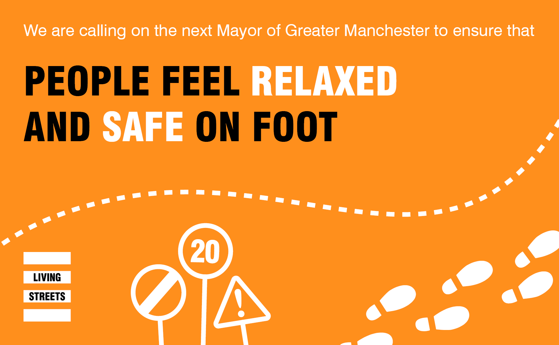People feel relaxed and safe on foot